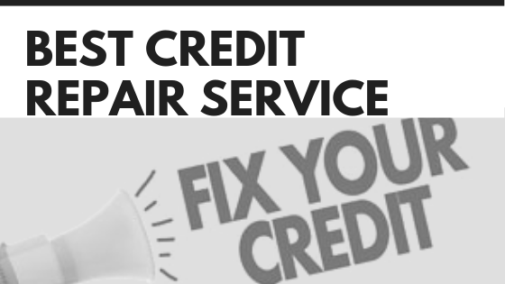 Best Credit Repair Service