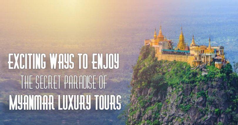 Myanmar Luxury Tours