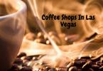 Coffee Shops In Las Vegas (1)