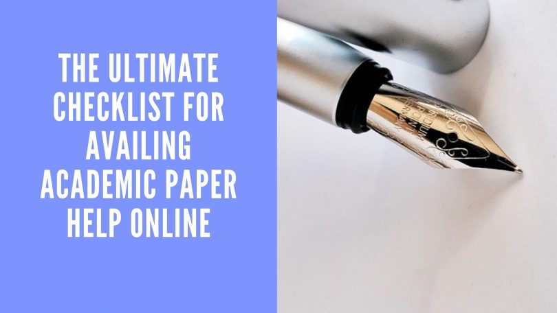 Checklist for Availing Academic Paper Help