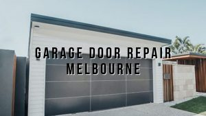 Garage Door Repair Melbourne