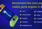 Recommend the Most Popular Mobile Game Engines in 2021