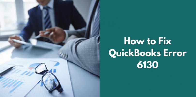 quickbooks error 6130