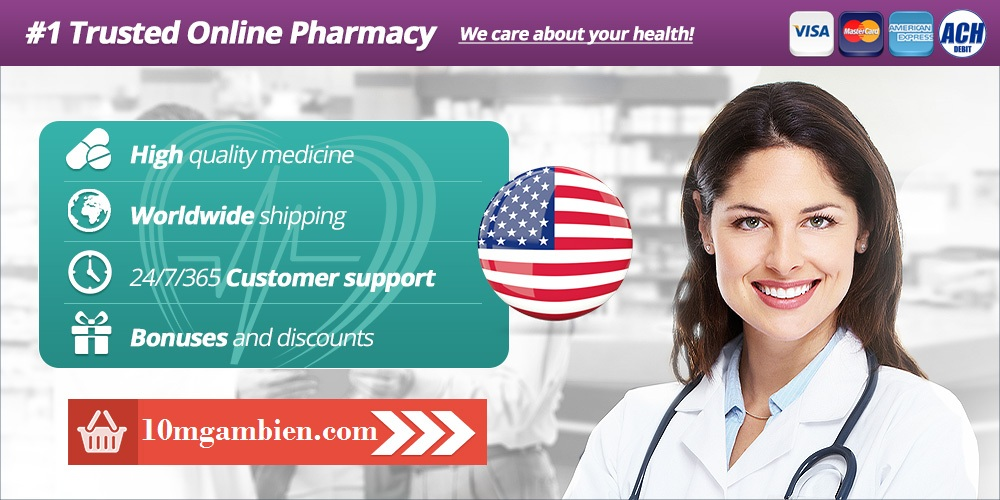 Trusted Online Pharmacy - 10mgambien.com Pharmacy